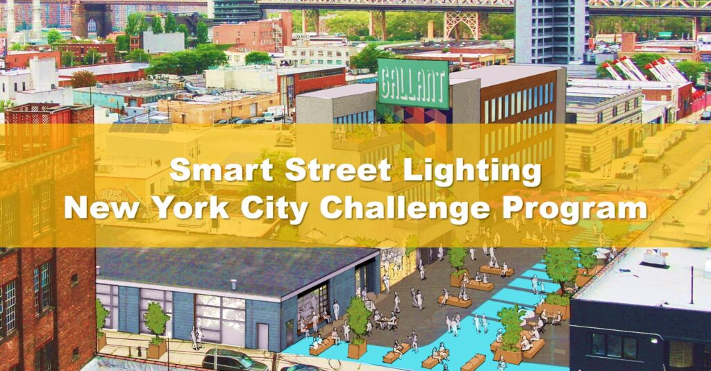 Smart City and Lighting Solution Providers: Interested in the US Market? Help Solve a NYC Smart Lighting Challenge